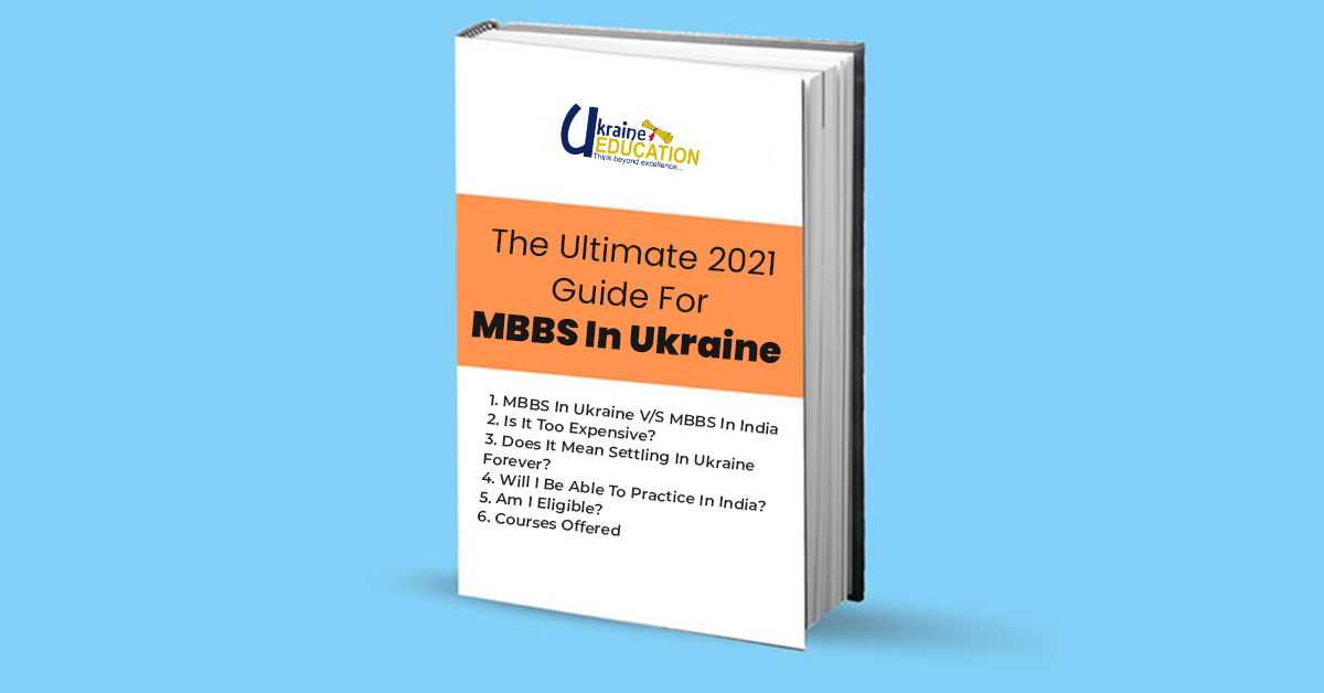 7 Things To Know About MBBS in Ukraine for Indian Students