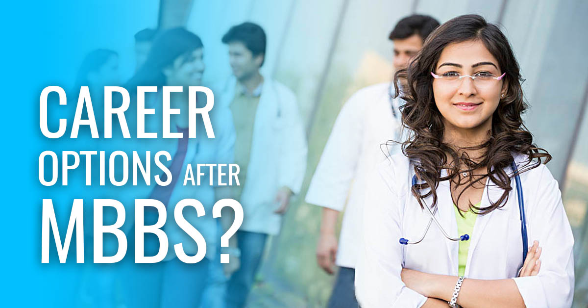 What After MBBS in Ukraine | Future Prospects for Indians | Blog