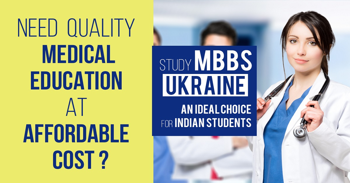 Need Quality Medical Education at Affordable Cost? Well, Go for Ukraine then!