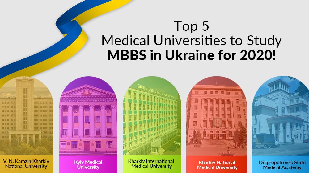 Top 5 Medical Universities to Study MBBS in Ukraine for 2020!