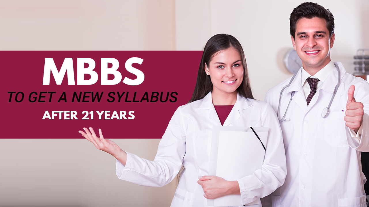 MBBS to get a new syllabus after 21 years